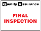 Final inspection quality assurance label.