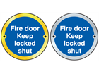Fire door keep locked shut symbol door sign.