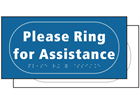 Please ring for assistance sign.