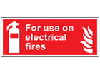 For use on electrical fires symbol and text safety sign.