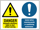 Danger, Automatic machinery, Isolate before removing guards safety sign.