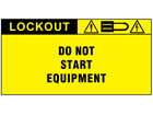 Do not start equipment label