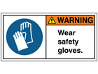 Wear safety gloves label