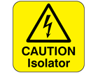 Caution isolator
