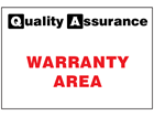 Warranty area quality assurance sign