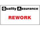 Rework quality assurance sign