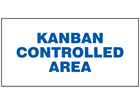 Kanban controlled area sign