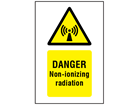 Danger non-ionizing radiation symbol and text safety sign.