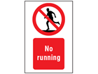 No running symbol and text safety sign.