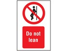 Do not lean symbol and text safety sign.