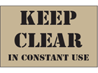 Keep clear in constant use heavy duty stencil