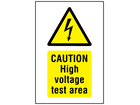 Caution High voltage test area symbol and text safety sign.