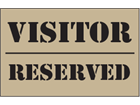 Visitor, reserved heavy duty stencil