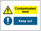 Contaminated land / Keep out sign.