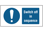 Switch off in sequence label.