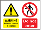 Warning Asbestos removal in progress, Do not enter safety sign.