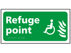 Refuge point sign.
