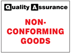 Non-Conforming goods quality assurance label.
