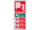 Fire hose reel safety sign.