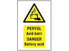 Perygl Asid batri, Danger Battery acid. Welsh English sign.