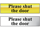 Please shut the door metal doorplate