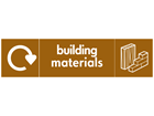 Building materials WRAP recycling signs