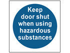 COSHH. Keep door shut when using hazardous substances sign.