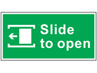 Slide to open left safety sign.
