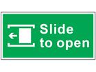 Slide to open left safety sign.