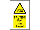 Caution Foot trap hazard symbol and text safety sign.