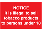 Tobacco products sale age limit sign