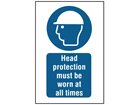 Head protection must be worn at all times symbol and text safety sign.