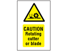 Caution Rotating cutter or blade symbol and text safety sign.