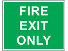 Fire exit only text safety sign.