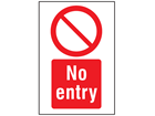 No entry symbol and text safety sign.