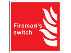 Fireman switch symbol and text sign.