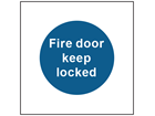 Fire door keep locked safety sign.
