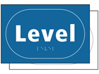 Level sign.