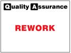 Rework quality assurance sign