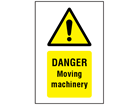 Danger Moving machinery symbol and text safety sign.