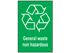 General waste non hazardous recycling sign.