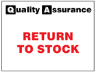 Return to stock quality assurance label.