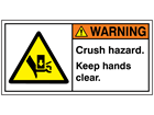 Warning crush hazard keep hands clear label