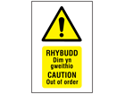 Rhybudd Dim un gweithio, Caution Out of order. Welsh English sign.