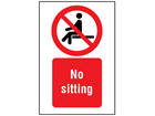 No sitting symbol and text safety sign.