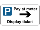 Pay at meter (arrow right) sign