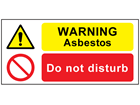 Warning asbestos, do not disturb safety sign.