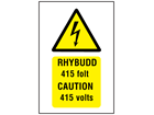 Rhybudd 415 folt, Caution 415 volts. Welsh English sign.