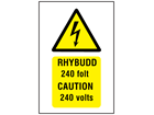 Rhybudd 240 folt, Caution 240 volts. Welsh English sign.