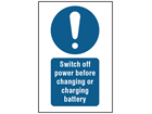 Switch off power before changing or charging battery symbol and text safety sign.